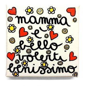 Mamma è bello volerti benissimo